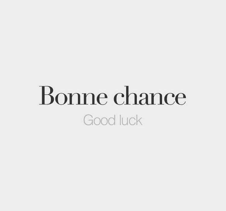 bonne chance goodluck