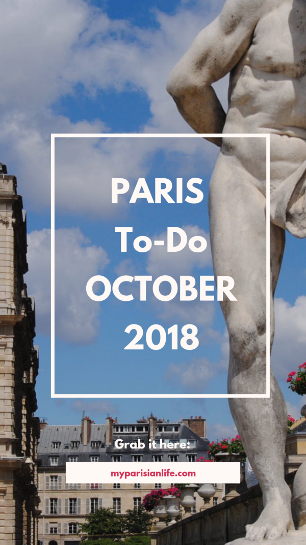 things to do in paris october 2018